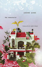 NEW The Immaterial (The French List) by Andre Gorz