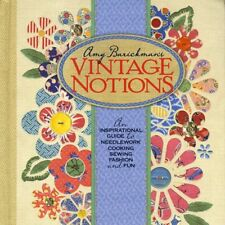 Vintage Notions: Inspirational Guide Needlework Cooking Sewing Fashion & Fun