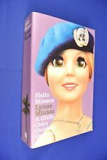 HELLO MISSUS Lynne Minion A GIRL'S OWN GUIDE TO FOREIGN AFFAIRS East Timor Book