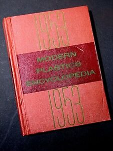 Modern Plastics Encyclopedia and Engineer's Handbook 1953 17 ed. 943 pgs MCM