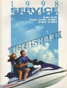 1998 TIGERSHARK PERSONAL WATERCRAFT TS 640,TS 770 SERVICE MANUAL  2255-947 (728)