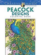 Creative Haven Peacock Designs Coloring Book (Creative Haven Coloring Books) by