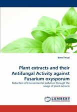 Plant Extracts and Their Antifungal Activity Ag, Aryal, Bimal,,