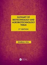 Glossary of Biotechnology and Agrobiotechnology Terms by Kimball Nill Hardcover