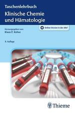 Taschenlehrbuch Klinische Chemie und Hämatologie von Klaus Dörner (Mixed media ?