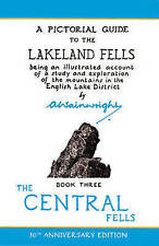 Central Fells: Pictorial Guides to the Lakeland Fells Book 3 (Lake District & Cumbria) by Alfred Wainwright (Hardback, 2004)