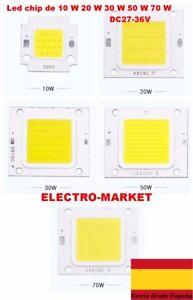 Led chip de 10 W 20 W 30 W 50 W 70 W lámpara LED DC27-32V blanco frio/calido