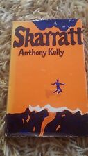 ANTHONY KELLY SIGNED BOOK. SKARRATT. LIMITED EDITION NUMBER 119
