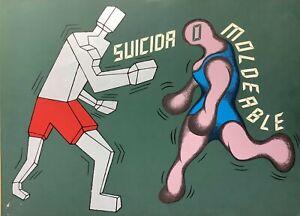 Carlos Rodriguez Cardenas. Serigraph. Suicida Moldeable, 1989. Original signed