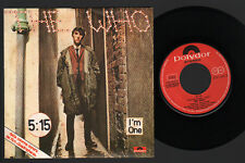 """7"""" THE WHO 5:15 / I'M ONE QUADROPHENIA OST FILM ITALY 1979 POLYDOR 2001 916"""