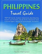 Philippines Travel Guide: TOP 10 Islands, Outdoor Adventures, Best Beaches,...