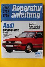 Audi 80 90 Quattro Typ89 B3 ab 1989 Reparaturanleitung Handbuch