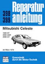 Reparaturanleitung Mitsubishi Celeste 1600 ST, 2000 GSR, 2000 GT - ab1979 !