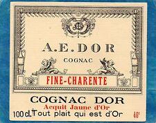 COGNAC VIEILLE LITHOGRAPHIE COGNAC A.E. DOR FINE CHARENTE 100 CL 40°   §06/08§