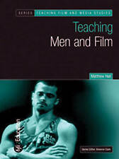 Teaching Men and Film (Teaching Film and Media Studies)-ExLibrary