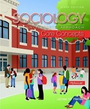 NEW Sociology: A Down-To-Earth Approach Core Concepts (6th Edition)