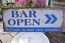 Shabby Blechschild Bild Bar Open Welcome To Man Cave Paradise 20x50cm Retro Stil