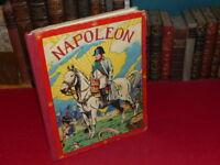 [LIVRE ENFANT ANCIEN] NAPOLEON illustré par LE RALLIC 1936 Imprimé en Belgique