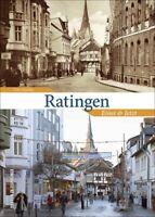 Ratingen Einst und Jetzt NRW Geschichte Bildband Bilder Buch Archivbilder AK NEU