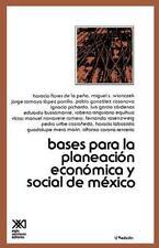 Bases para la Planeacion Economica de Mexico (1978, Hardcover)