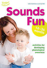 Sounds Fun (16-36 Months),Featherstone, Sally, Wall, Su, Beswick, Clare,New Book