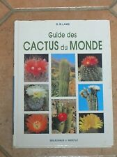 Guide des cactus du monde / Delachaux et Niestlé / B. M. LAMB / Très bon état
