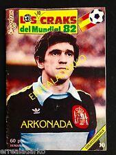 ARKONADA - REAL SOCIEDAD - LOS CRAKS MUNDIAL 82 - ARCONADA - SELECCION ESPAÑA