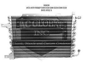 1973-1979 FORD PICK UP F100 F150 F250 F350 D8TZ19712A AC CONDENSER BRONCO AC6030