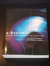 e-BUSINESS Organizational & Technical Foundations 2006 by Papazoglou NEW
