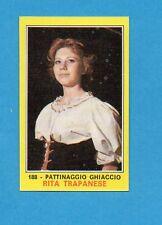 CAMPIONI dello SPORT 1970-71-Figurina n.188- TRAPANESE -PATTINAGGIO GHIACCIO-NEW