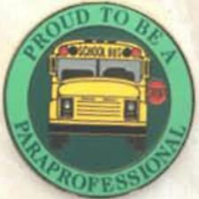 Proud To Be a School Bus Paraprofessional, Para Lapel / Hat Pin