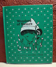 Jane Werner Watson Eloise Wilkin Wonders of Nature 1957 'A' First Edition LGB