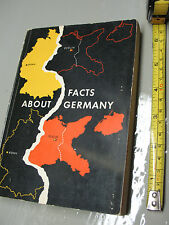 FACTS  ABOUT  GERMANY HELMUT ARNTZ  1962 ILLUST. 340pp  EXCEPTIONALLY NICE