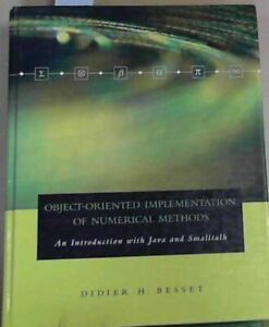 Object-Oriented Implementation of Numerical Methods: An Introduction with Java &