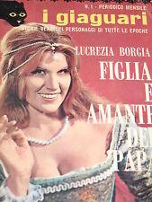 MICHELE BONORA - LUCREZIA BORGIA - FIGLIA E AMANTE DEL PAPA 1967