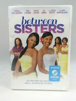 Between Sisters (DVD, 2014) New Free shipping torn cellophane on front