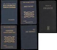 Les Guides Blues 5 guide France Bourgogne Ile de France Bretagne Vosges 1920 68