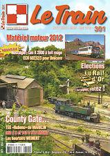 LE TRAIN N°301 X 2800 TOIT ROUGE/ECR 60232/3/MATERIEL MOTEUR 2012/COUNTY GADE