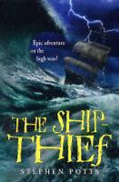 (Good)-The Ship Thief (Paperback)-Stephen Potts-140520415X