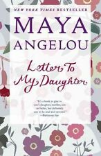 Letter to My Daughter by Dr Maya Angelou (Paperback / softback)