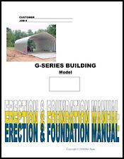 Duro DIY G-Series Steel Arch Metal Building Erection & Foundation Detail Manual
