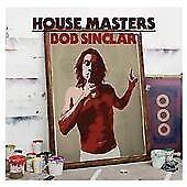 Bob Sinclar - House Masters (2008)