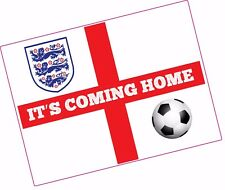 ITS COMING HOME England Flag Football Quality Printed Vinyl Sticker 145 x 105mm