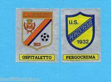 PANINI CALCIATORI 1985/86 -FIGURINA n.599- OSPITALETTO+PERGOCREMA -SCUDETTO-Rec