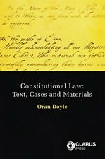 Constitutional Law: Text, Cases and Materials by Doyle, Oran Paperback Book The