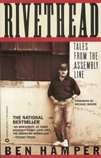 Rivethead : Tales from the Assembly Line by Ben Hamper (1992, Paperback,...