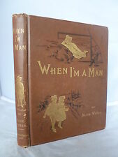 1888 - When I'm a Man or Little Saint Christopher by Alice Weber - Decorative HB