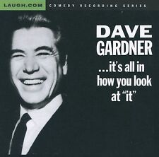 BROTHER DAVE GARDNER- IT'S ALL IN HOW YOU LOOK AT IT - NEW CD