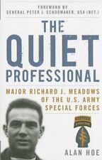 The Quiet Professional: Major Richard J. Meadows of the U.S. Army Special For…