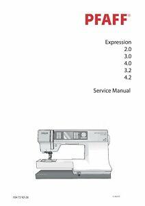 PFAFF Expression 2.0/3.0/4.0/3.2/4.2 Repair / Service Manual PDF Download